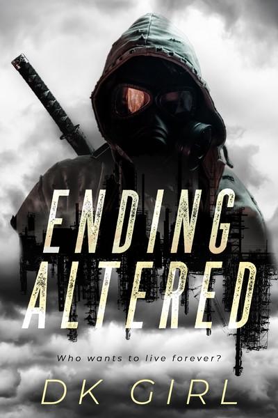 Ending Altered by DK Girl