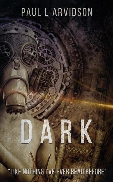Dark by Paul Arvidson
