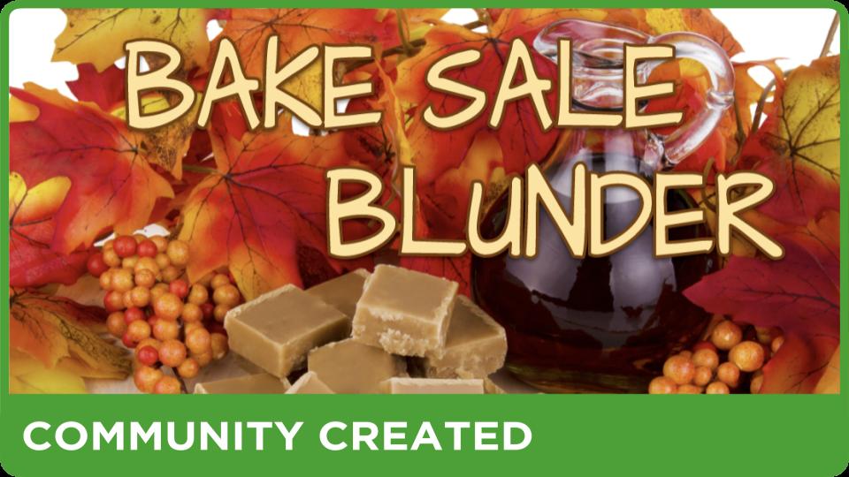 Bake Sale Blunder