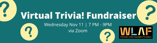 Virtual Trivia! Fundraiser. Wednesday Nov 11, 7pm-9pm, via Zoom