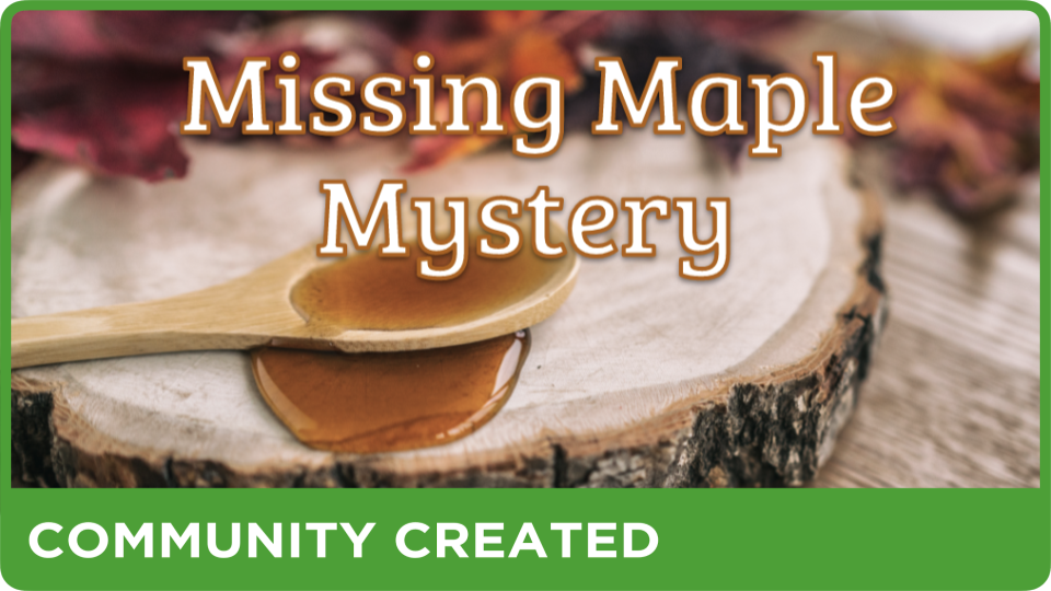 Missing Maple Mystery