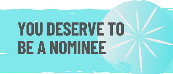 you deserve to be a nominee