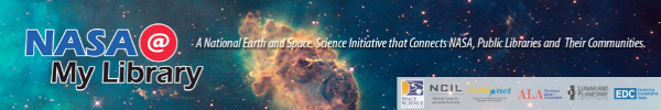 NASA@ My Library: A National Earth and Space Science Initiative that Connects NASA, Public Libraries and Their Communities