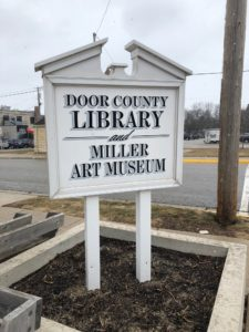 "Sign: ""Door County Library and Miller Art Museum"""