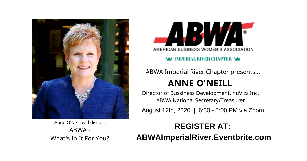 ABWA Imperial River Presents Anne O'Neill discussing ABWA What's In It For You