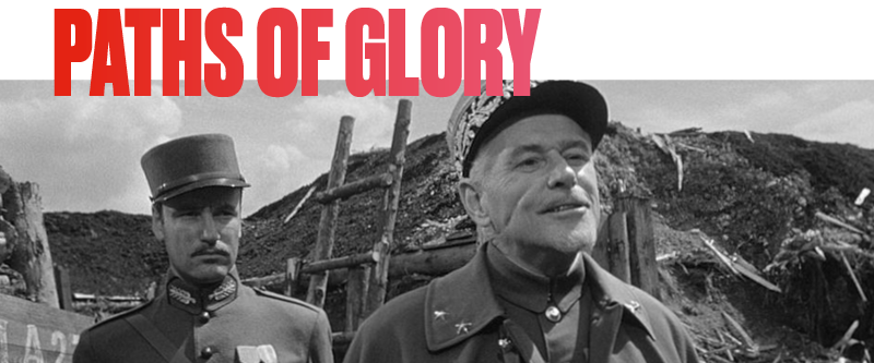 We recommend: Paths Of Glory