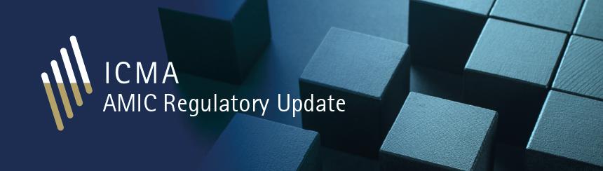 AMIC Regulatory Update