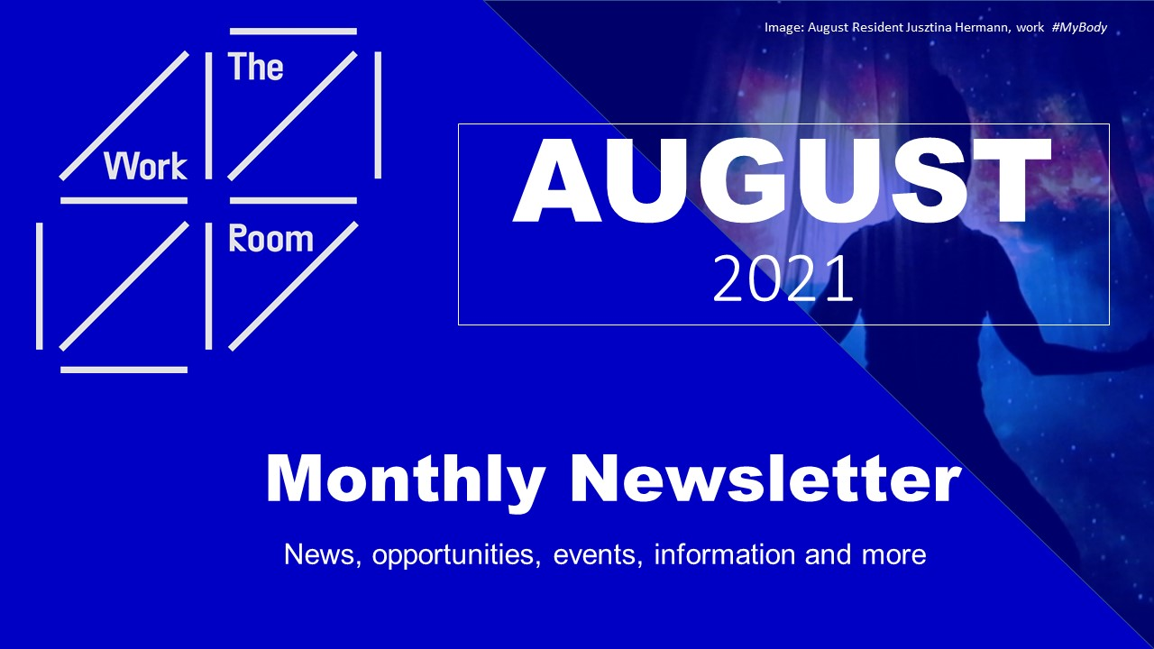 Blue title graphic 'The Work Room Monthly Newsletter, August 2021'