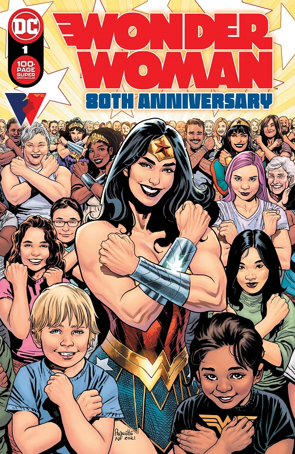 WONDER WOMAN 80TH ANNIVERSARY 100-PAGE SUPER SPECTACULAR #1 (ONE SHOT) – CVR A YANICK PAQUETTE