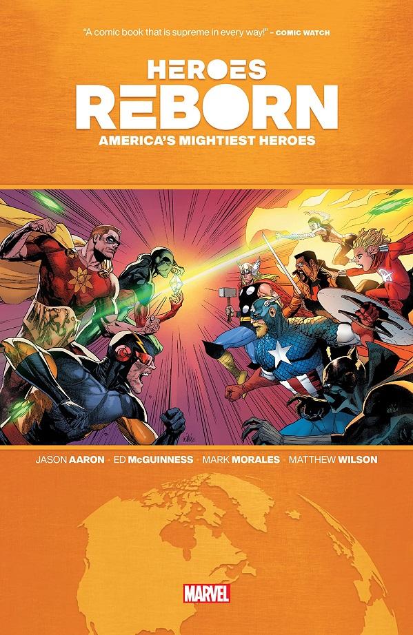 HEROES REBORN TP – EARTHS MIGHTIEST HEROES