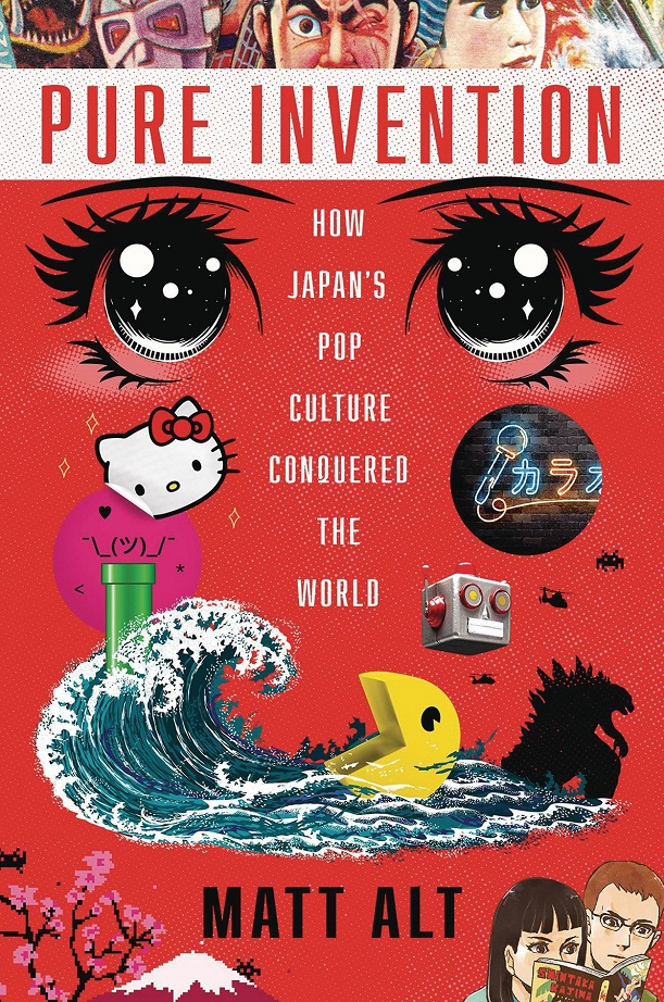PURE INVENTION – JAPAN'S POP CULTURE CONQUERED WORLD HC