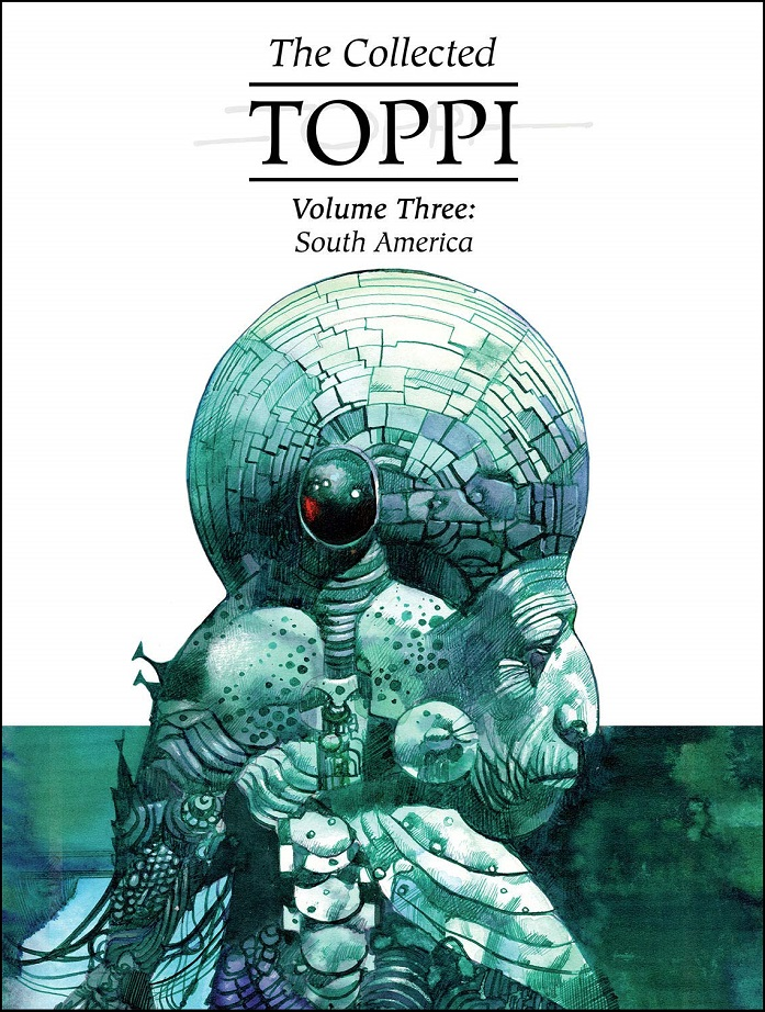 COLLECTED TOPPI HC VOL 03 – SOUTH AMERICA