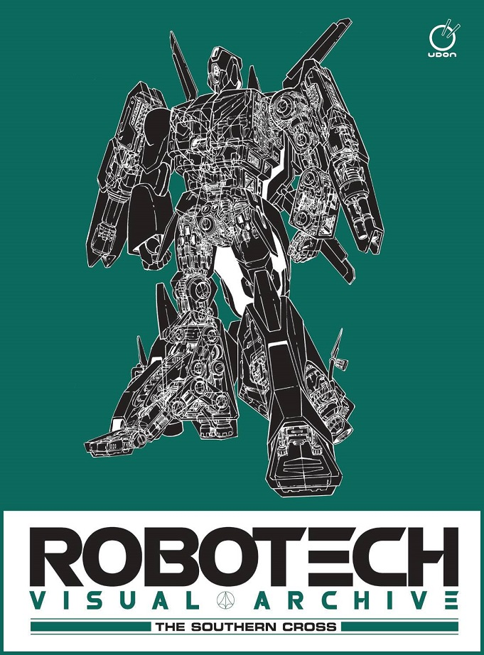 ROBOTECH VISUAL ARCHIVE – THE SOUTHERN CROSS HC