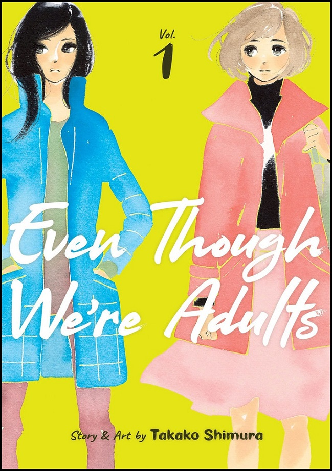 EVEN THOUGH WERE ADULTS GN VOL 01