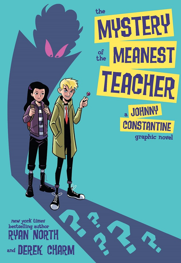 MYSTERY OF THE MEANEST TEACHER – A JOHNNY CONSTANTINE GRAPHIC NOVEL TP