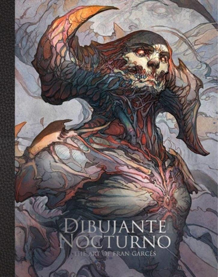 DIBUJANTE NOCTURNO – THE ART OF FRANCISCO GARCES