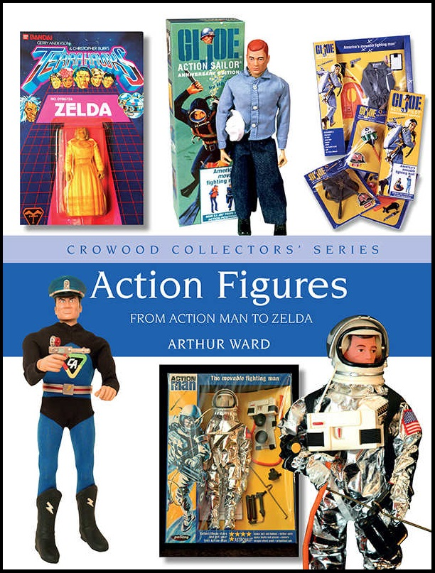 ACTION FIGURES FROM ACTION MAN TO ZELDA HC