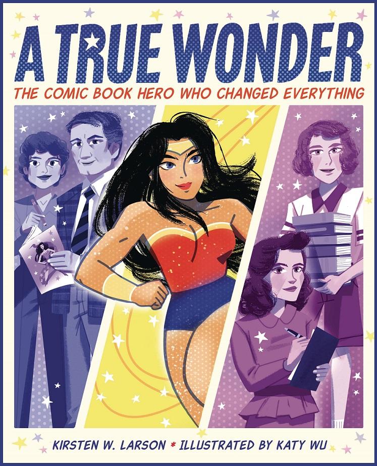 TRUE WONDER COMIC BOOK – HERO WHO CHANGED EVERYTHING