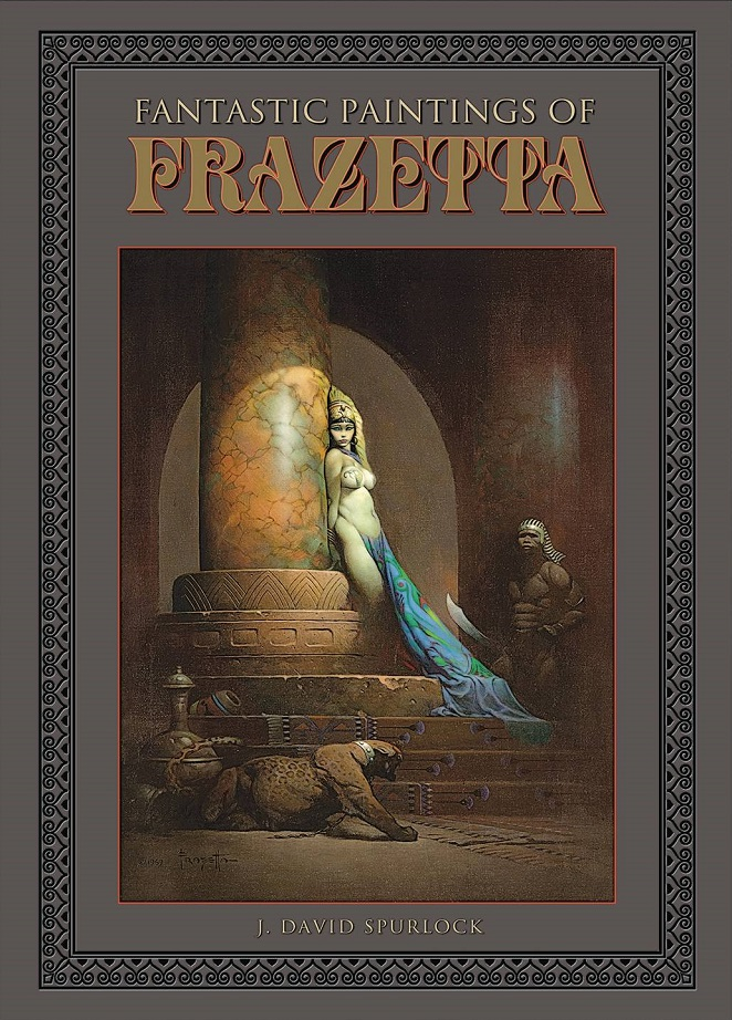 FANTASTIC PAINTINGS OF FRAZETTA HC
