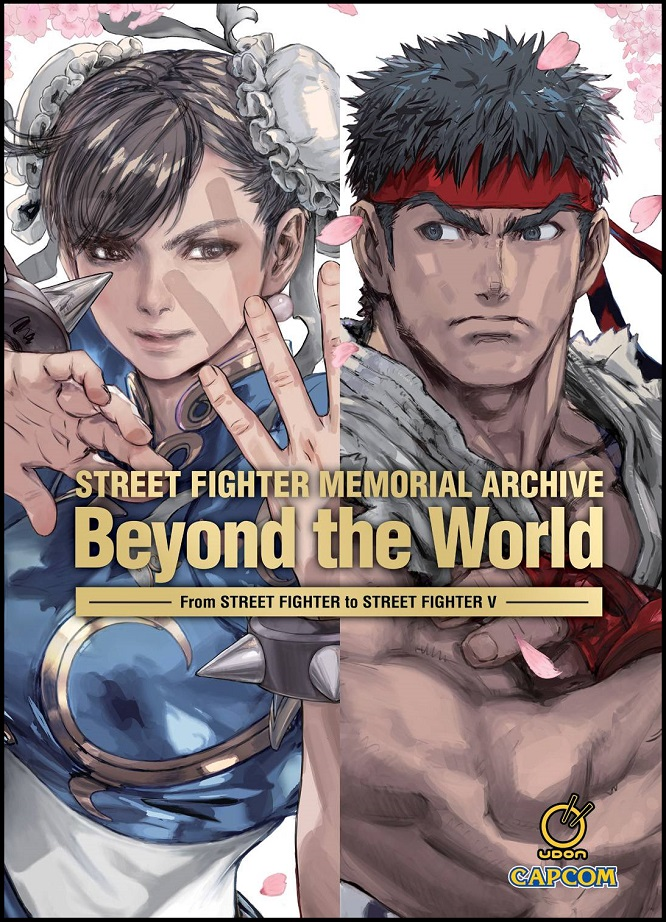 STREET FIGHTER MEMORIAL ARCHIVE – BEYOND THE WORLD HC