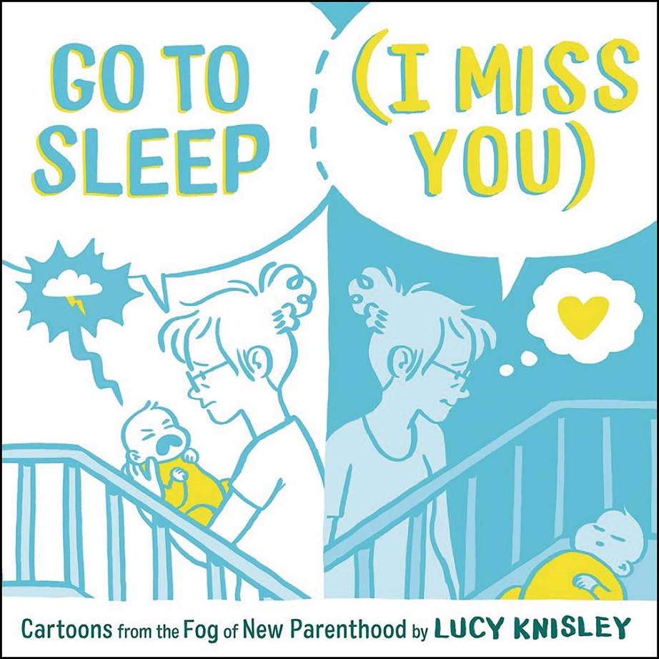 GO TO SLEEP I MISS YOU – CARTOONS FROM FOG NEW PARENTHOOD