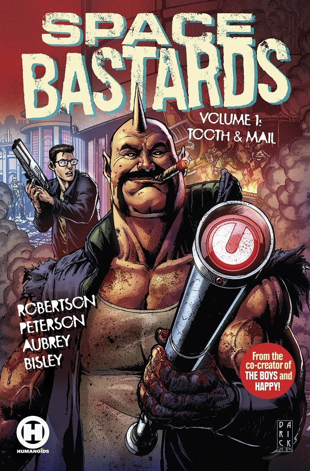 SPACE BASTARDS TP VOL 01 – TOOTH & MAIL