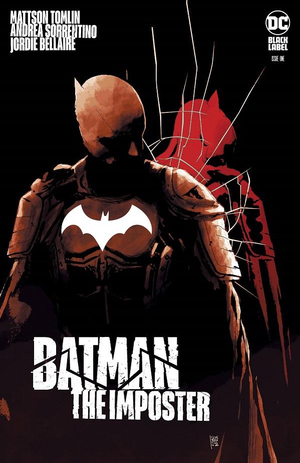 BATMAN THE IMPOSTER #1 (OF 3) CVR A ANDREA SORRENTINO