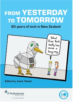 """A blue book with a robot duck next to 2 cartoon people titled """"From Yesterday to Tmorrow, 60 years of tech in New Zealand"""""""