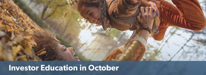 Investor Education in October
