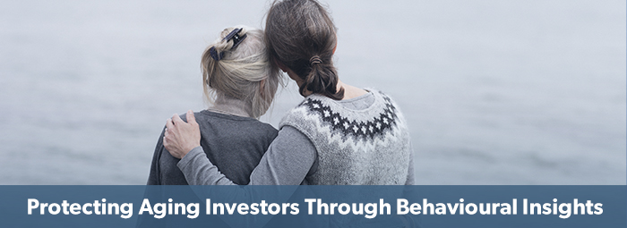 Protecting Aging Investors through Behavioural Insights