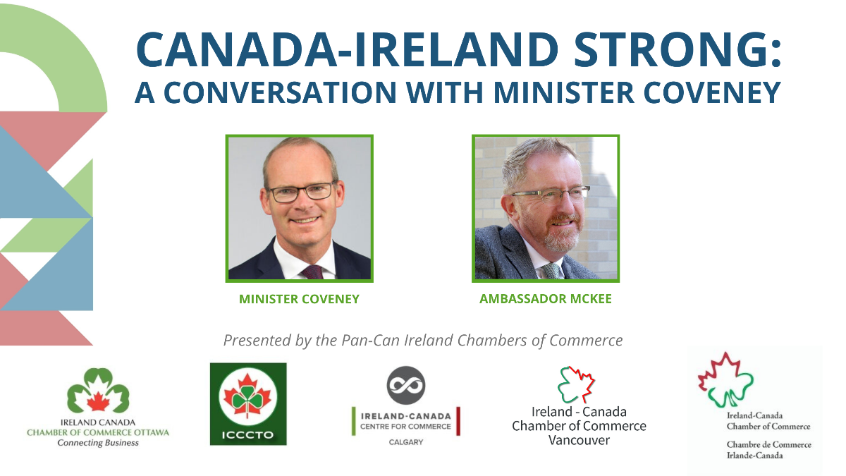 Canada-Ireland Strong: Conversation with Minister Coveney and Ambassador McKee