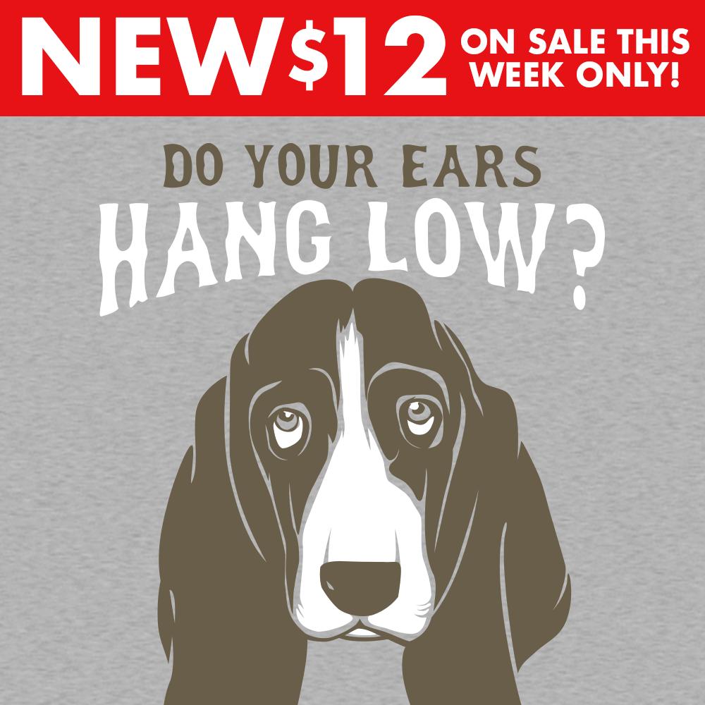 Do You Ears Hang Low?