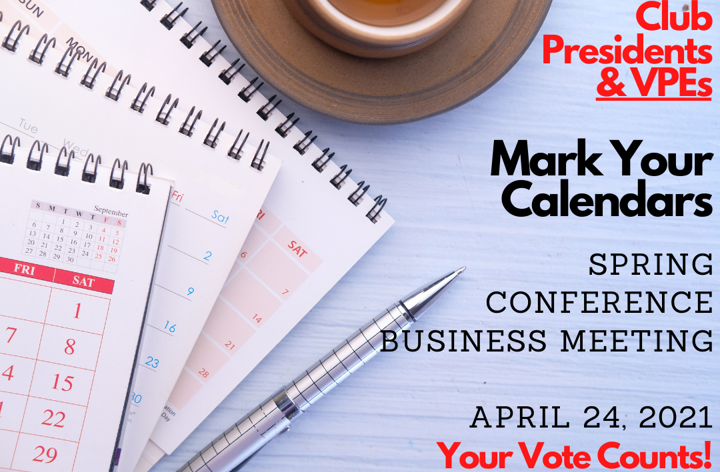 Club Presidents & VPEs: Spring Business Contest is April 24. Your vote counts!