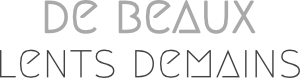 Logo © De beaux lents demains