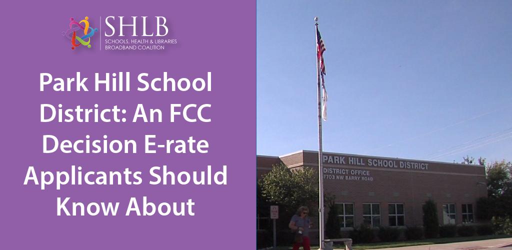 Park Hill School District: An FCC Decision E-rate Applicants Should Know About