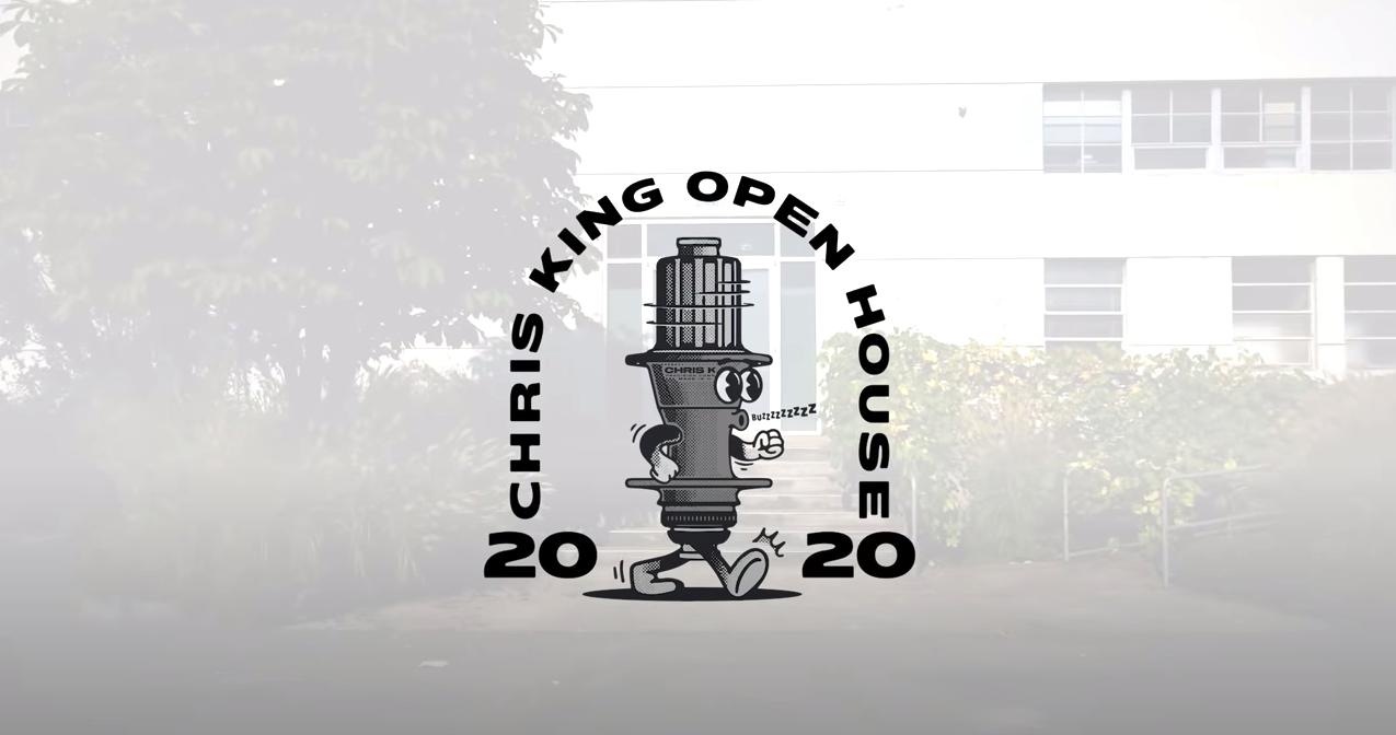 Chris King Open House