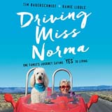 Driving Miss Norma: One Family's Journey Saying