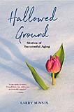 Hallowed Ground: Stories of Successful Aging