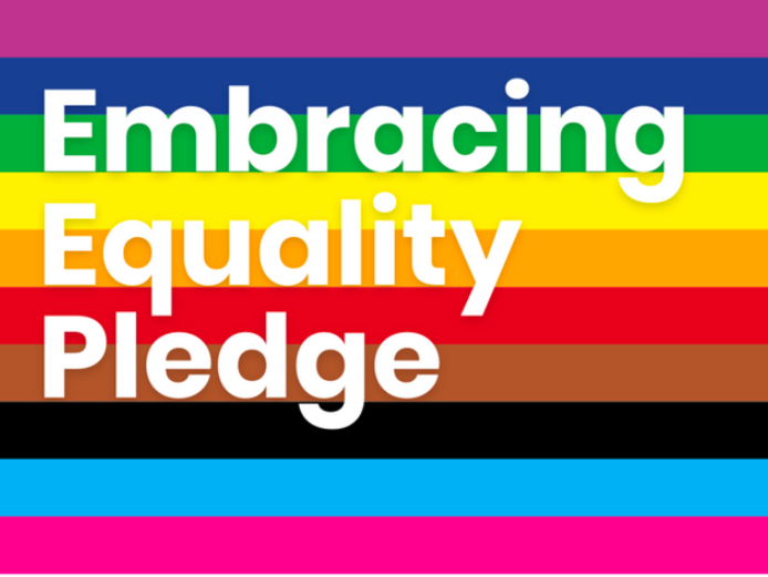 Inclusive pride flag with text reading Embracing Equality Pledge