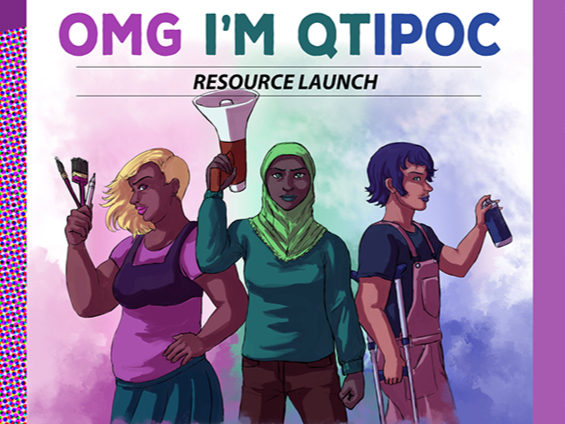 Three cartoon queer, trans or intersex young people of colour. They are positioned underneath the large text which says OMG I'M QTIPOC