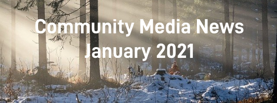 Community Media News Janaury 2021