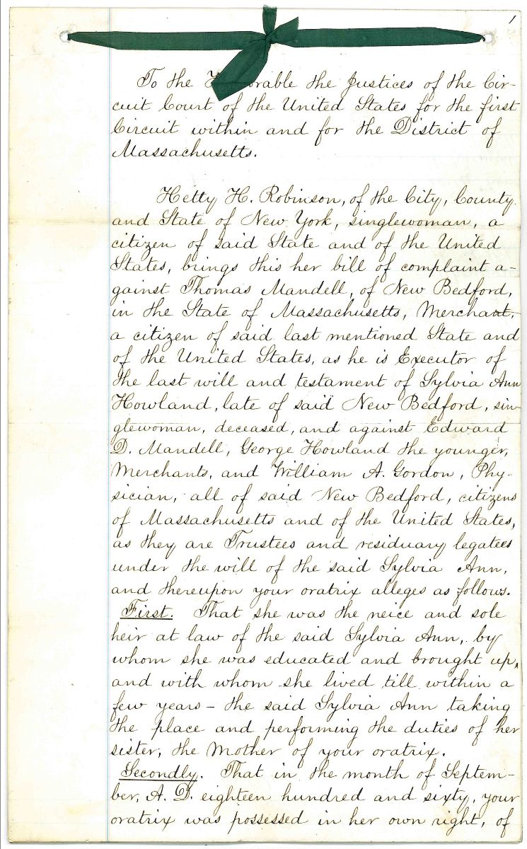 1868 case of the will of Sylvia Ann Howland was contested by her niece, Hetty Robinson