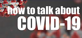 How to talk about COVID-19