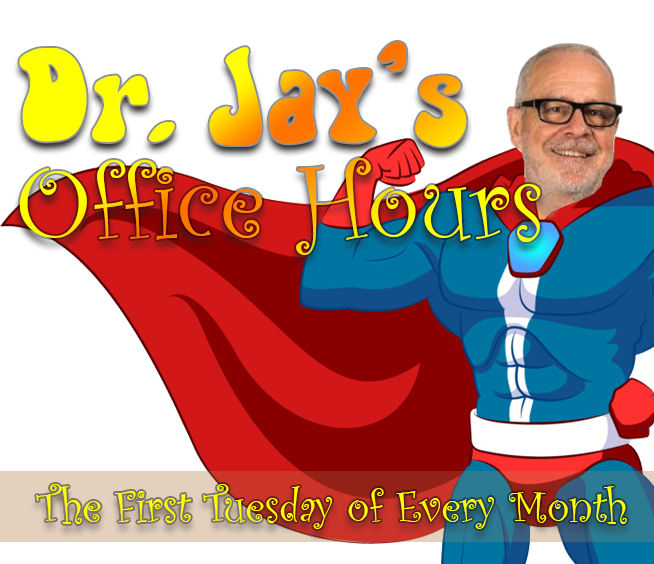 Picture of Man in Cape Dr Jay's Office Hours - 1st Tuesday of Every Month