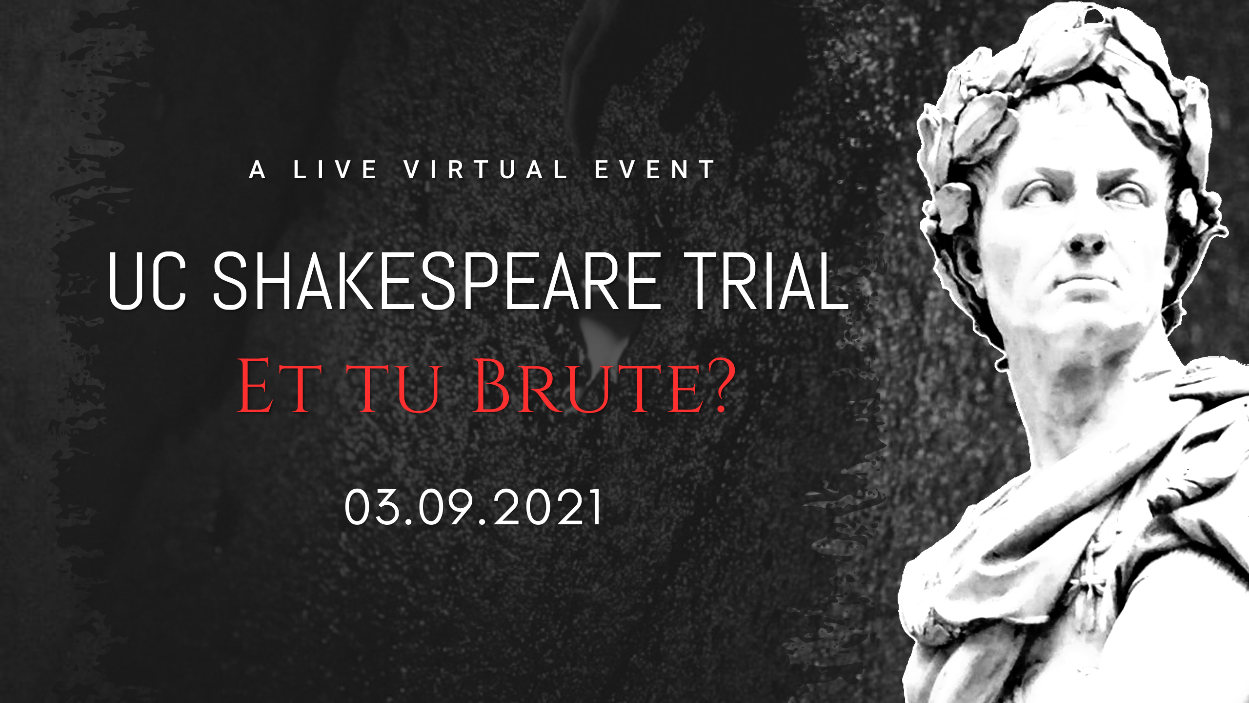 UC Shakespeare Trial