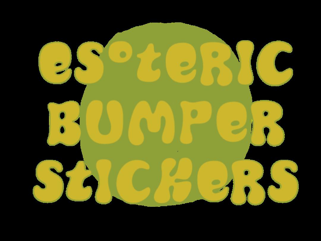 esoteric bumper stickers