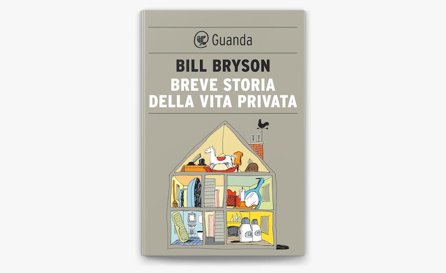 breve storia della vita privata bill bryson