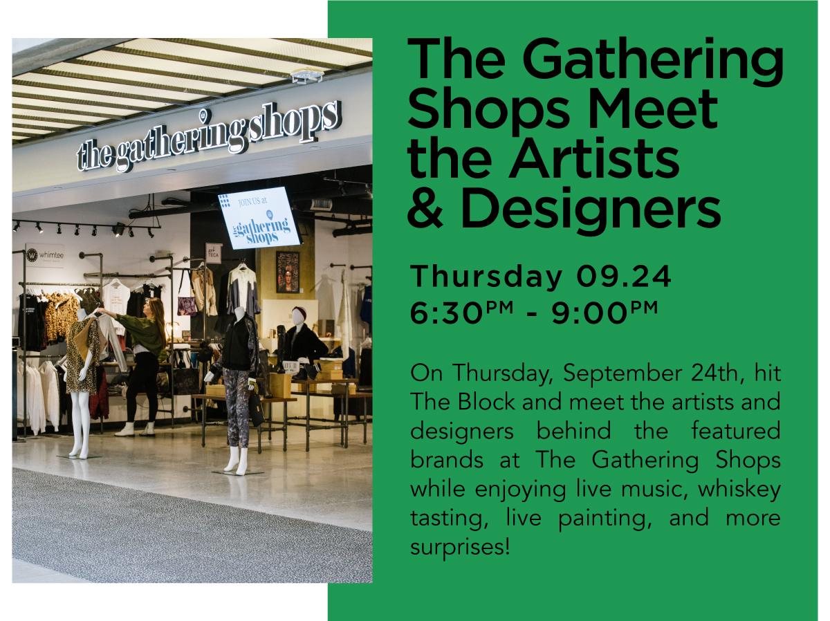 The Gathering Shops Meet the Artist & Designers