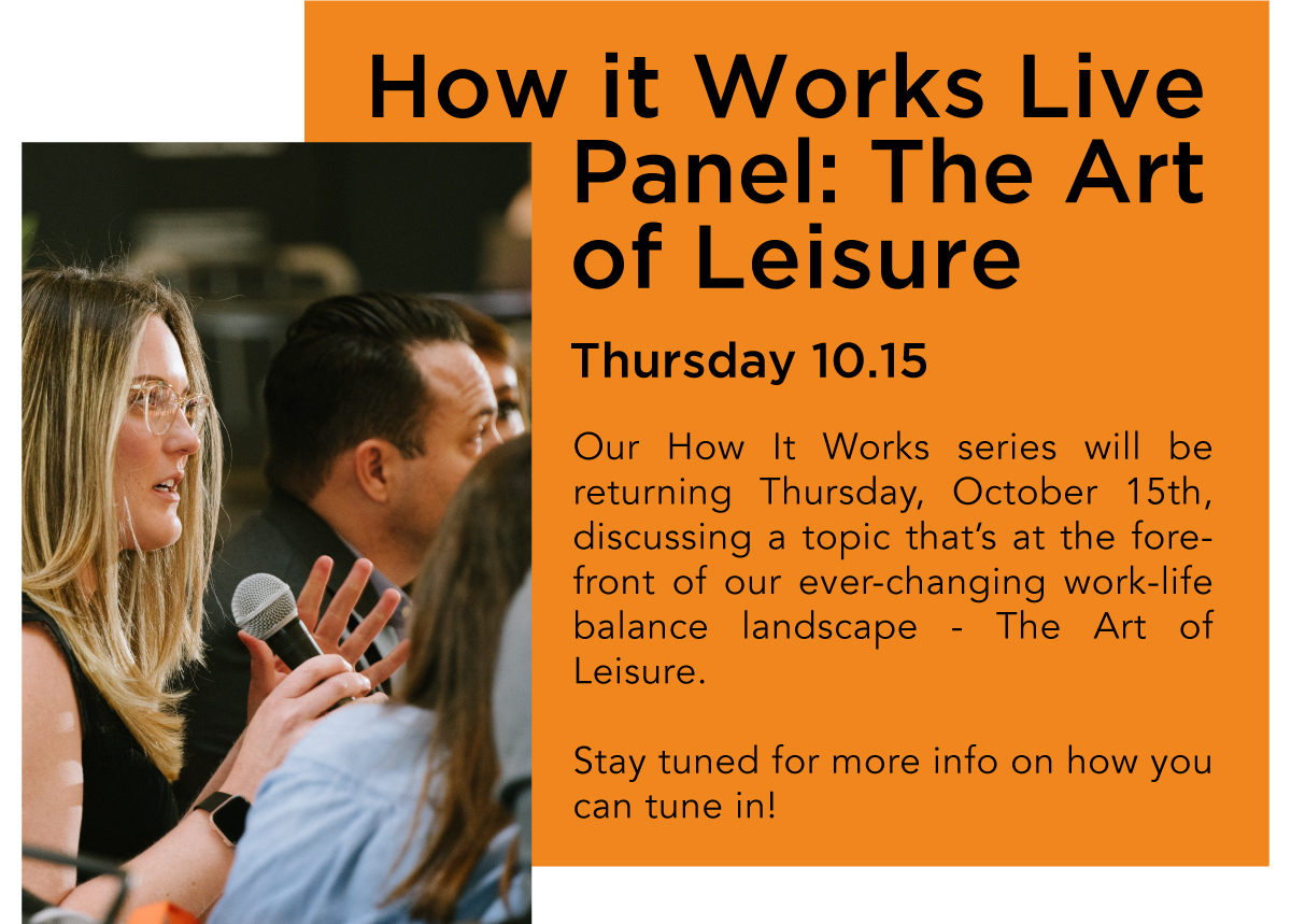How It Works Live Panel: The Art of Leisure