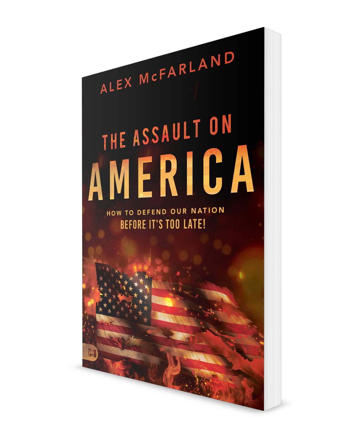 Author Alex McFarland - The Assault on America